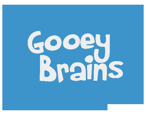 gooey brains
