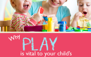 Why play is vital to your child's development