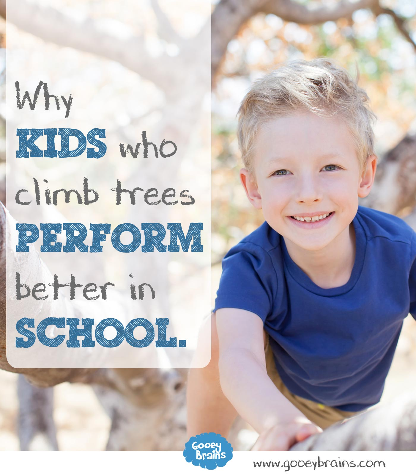 why kids who climb trees perform better in school