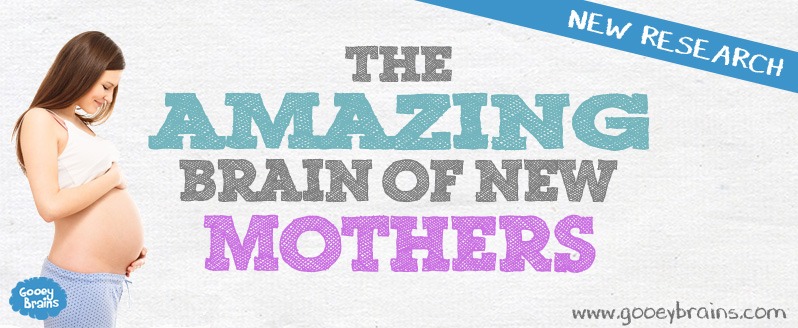 Heading for the blog post the amazing brain of new mothers