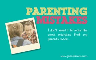 gooey blog post heading on parenting mistakes