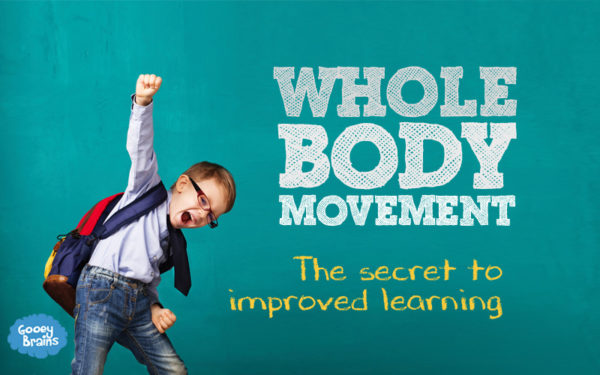 Whole body movement - gooeybrains blog