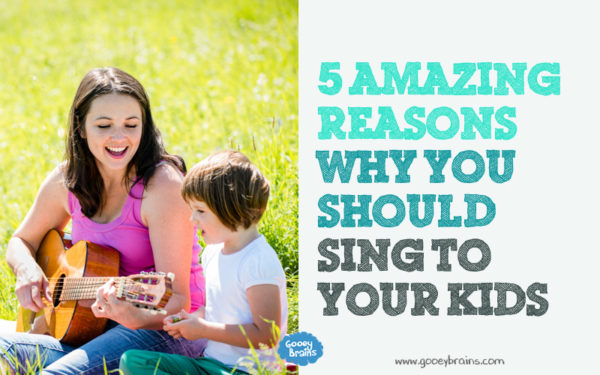 5 amazing reasons you should be singing to your kids